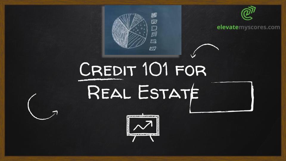 Credit 101 for Real Estate Chalk Board